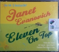 Eleven on Top written by Janet Evanovich performed by Lorelei King on CD (Abridged)